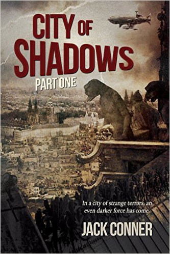City of Shadows by Jack Conner