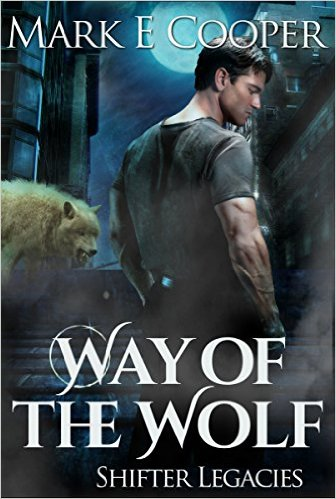 Way of the Wolf by Mark E. Cooper