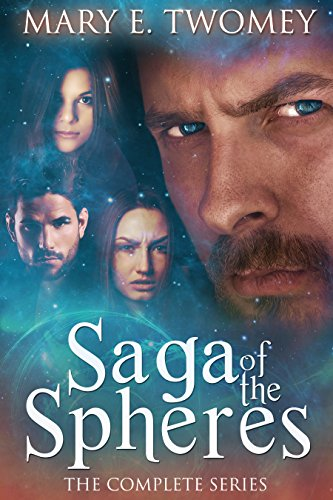 Saga of the Spheres by Mary E. Twomey