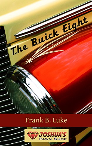 The Buick Eight by Frank B Luke