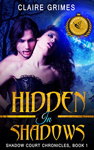 Hidden In Shadows by Claire Grimes