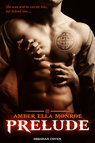 Prelude by Amber Ella Monroe
