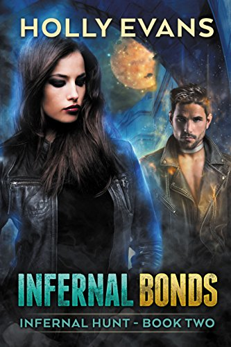 Infernal Bonds by Holly Evans