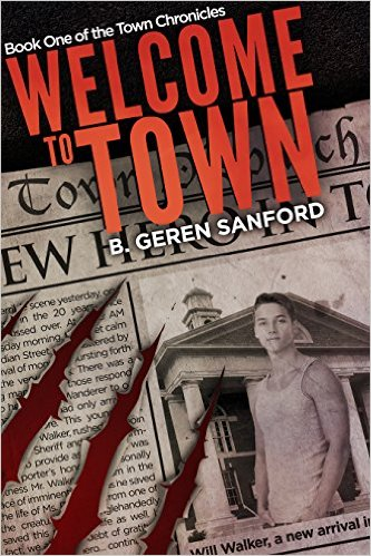 Welcome to Town by B. Geren Sanford