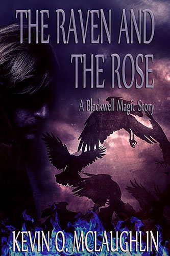 The Raven and the Rose by Kevin McLaughlin