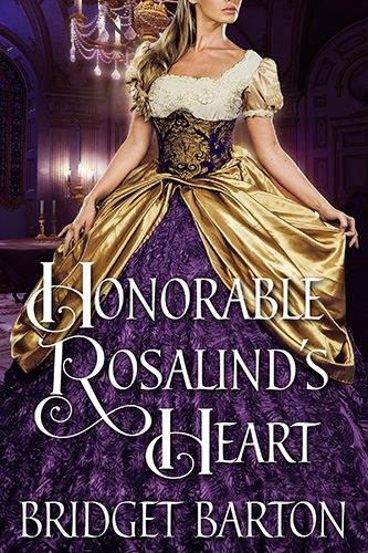 The Honorable Rosalind's Heart by Bridget Barton